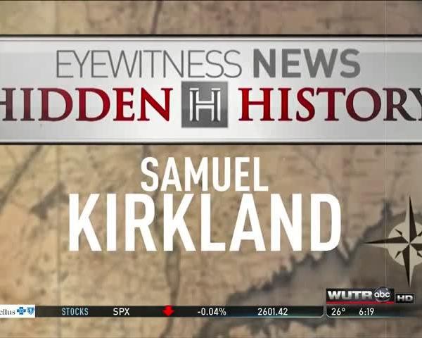Hidden History: Samuel Kirkland, Part 2