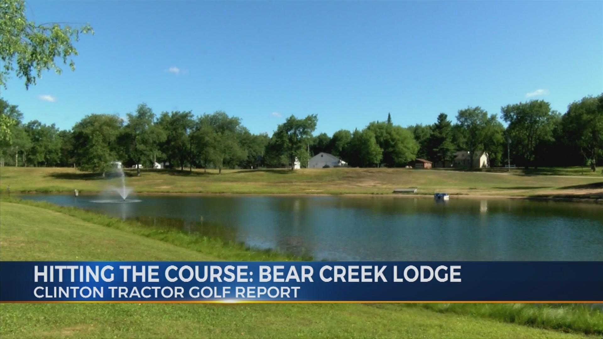 Clinton Tractor Golf Report: Bear Creek Lodge 7/12/18