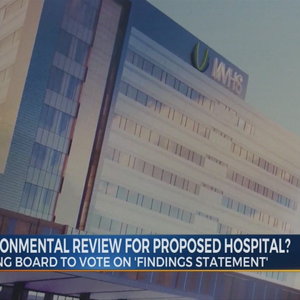 End Of Environmental Review For Proposed Hospital?