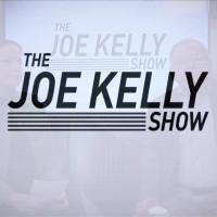 The Joe Kelly Show 05/19//19 - Part 1