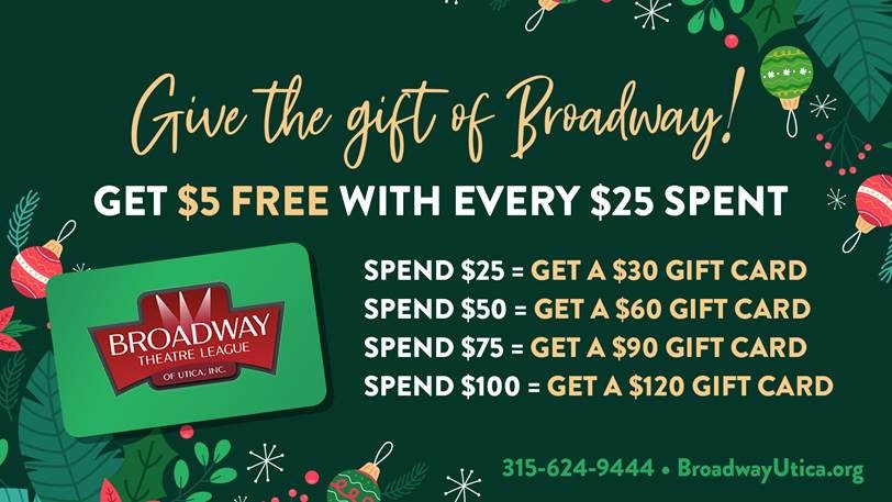 Broadway theatre league of utica holiday gift card deals